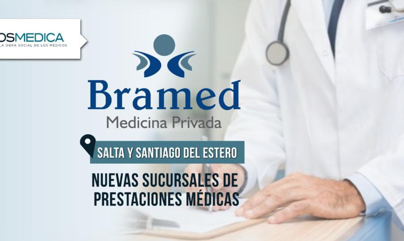 Nuevas sucursales de prestaciones médicas Bramed