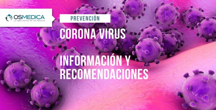 CORONAVIRUS: información y recomendaciones.