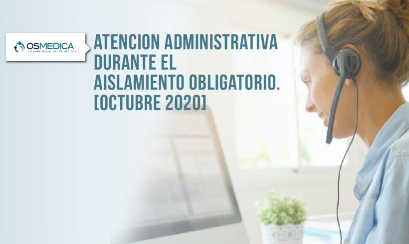 IMPORTANTE: Atención Administrativa durante el aislamiento obligatorio – Noviembre