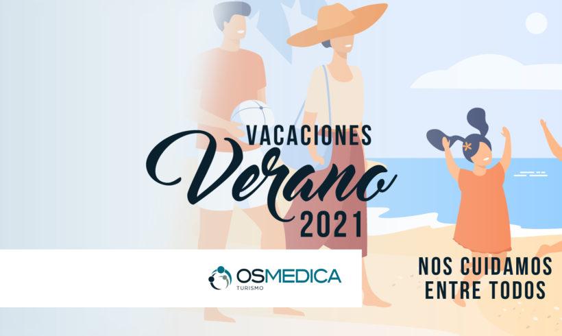 Vacaciones de verano 2021, nos cuidamos entre todos.